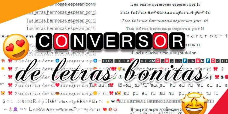 Conversor De Letras Y Fuentes Bonitas Online Gratis 2021